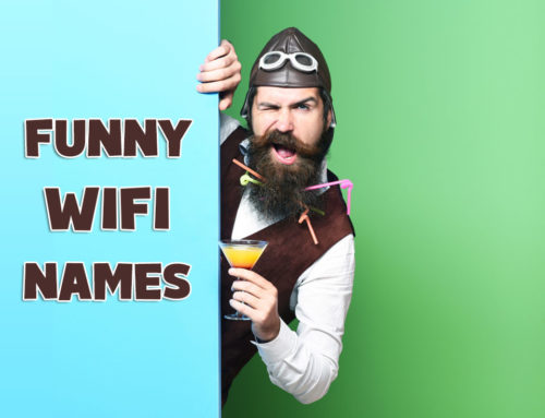 Funny Wifi Names for SSID – Cool, Best, and Awesome Names